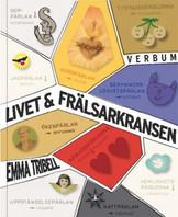 Livet & Frälsarkansen - Emma Tribell