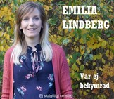 Emilia Lindberg - Var ej bekymrad