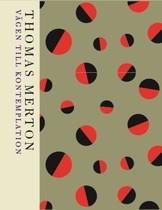 Vägen till kontemplation - Thomas Merton