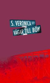 Vägar till bön - Syster Veronica
