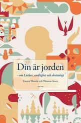 Din är jorden - Emma Thorén och Thomas Stoor
