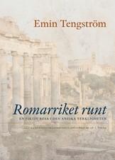 Romarriket runt - Emin Tengström