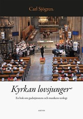 Kyrkan lovsjunger - Carl Sjögren