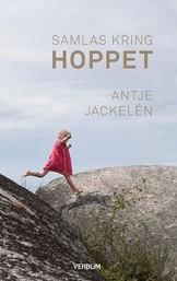Samlas kring hoppet - Antje Jackelén