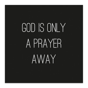 Magnet - God is only a prayer away