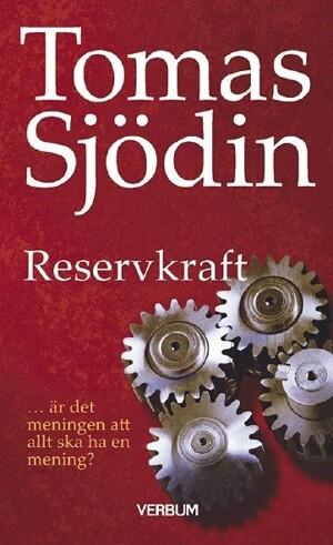 Reservkraft - Tomas Sjödin
