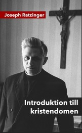 Introduktion till kristendomen - Joseph Ratzinger