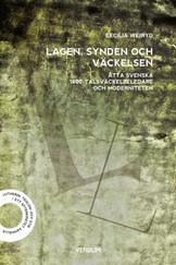 Lagen, synden och väckelsen - Cecilia Wejryd