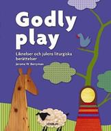 Godly play - Liknelser och julens liturgiska berättelser
