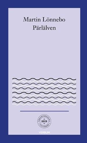 Ärkebiskopens fastebok 2019: Pärlälven - Martin Lönnebo