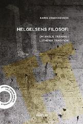 Helgelsens filosofi - Karin Johannesson