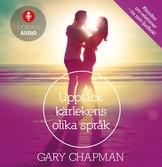 Upptäck kärlekens olika språk - Gary Chapman - Ljudbok
