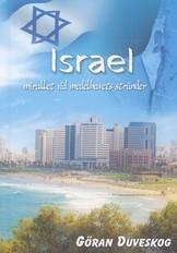 Israel - miraklet vid medelhavets stränder - Göran Duveskog