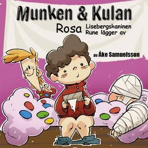 Munken & Kulan - Rosa