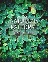 Naturens katedral - Meditationsbok - Hans-Erik Lindström