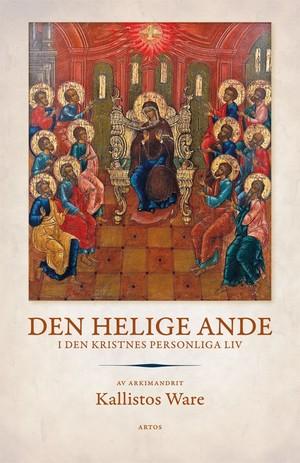 Den Helige Ande i den kristnes personliga liv - Kallistos Ware