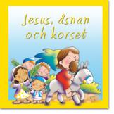 Jesus, åsnan och korset - Juliet David
