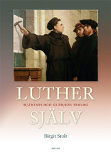 Luther själv - Birgit Stolt