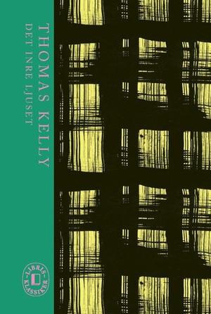 Det inre ljuset - Thomas Kelly