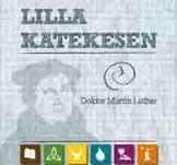 Lilla Katekesen - Martin Luther