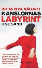 Hitta nya vägar i känslornas labyrint - Ilse Sand
