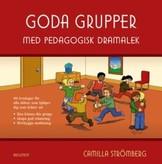 Goda grupper med pedagogisk dramalek