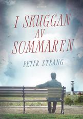 I skuggan av sommaren - Peter Strang