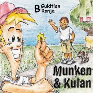 Munken & Kulan - B. Guldtian + Ronja