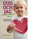 Gud och jag - och ala bubblande känslor - Linda Alexandersson