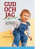 Gud och jag - och allt vi kan - Linda Alexandersson