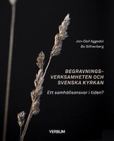 Begravningsverksamheten och Svenska kyrkan  Bo Solfverberg, Jan-Olof Aggedal