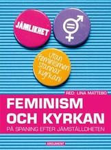 Feminism och kyrkan - Lina Mattebo