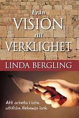 Från vision till verklighet - Linda Bergling