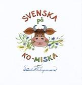 Svenska på Ko-miska - Elisabeth Ingvarsson