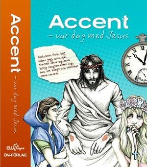 Accent - var dag med Jesus