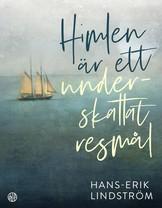 Himlen är ett underskattat resmål - Hans-Erik Lindström