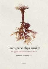 Trons personliga ansikte - Dominik Terstriep