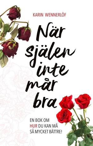 När själen inte mår bra - Karin Wennerlöf