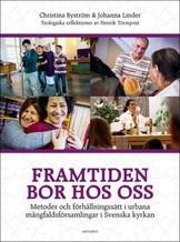 Framtiden bor hos oss - Christina Byström och Johanna Linder