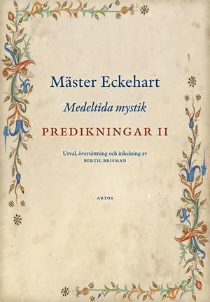 Predikningar II - Medeltida mystik - Mäster Eckehart