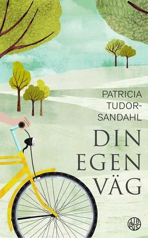 Din egen väg - Patricia Tudor-Sandahl