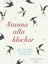 Stanna alla klockor - Anna Ekman