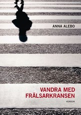 Vandra med Frälsarkransen - Anna Alebo
