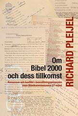 Om Bibel 2000 och dess tillkomst - Richard Pleijel