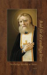Råd för det andliga livet - Serafim av Sarov