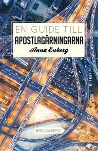 En guide till Apostlagärningarna - Anna Enberg