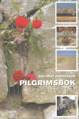 Pilgrimsbok för färd i heligt land - Jan-Olof Johansson