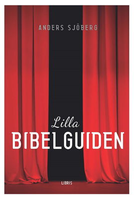 Lilla Bibelguiden - Anders Sjöberg