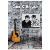 Curt & Roland - Våra sånger