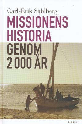 Missionens historia genom 2000 år - Carl-Eric Sahlberg